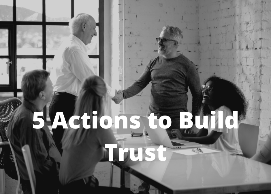 5 Actions to Build Trust