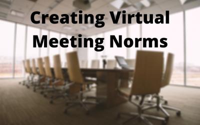 Creating Virtual Meeting Norms